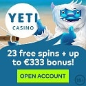 Yeti Casino 100 free spins and 100% up to €333 free bonus