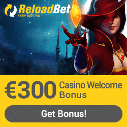ReloadBet - €300 casino bonus & €120 sports bonus & €50 freebet