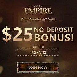 Slots Empire Casino $25 free chip or 20 free spins no deposit bonus