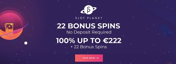Slot Planet Casino welcome bonus: 22 free spins and 100% extra