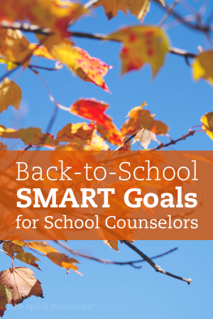 Back-to-School SMART Goals for School Counselors