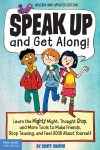Speak Up and Get Along