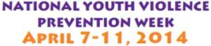 Natl Youth VIolence Prev Week 2014