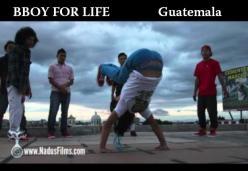 BBOY for life  Nadus Films Guatemala