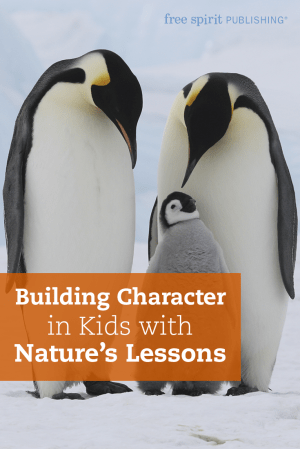 Building Character in Kids with Natures Lessons