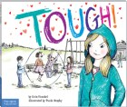 Tough! A Story About How to Stop Bullying in Schools