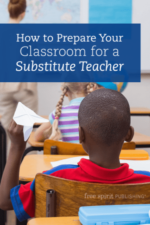 How to Prepare Your Classroom for a Substitute Teacher