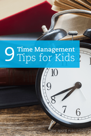 9 Time Management Tips for Kids