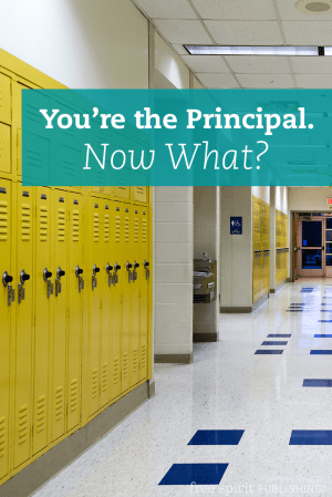 You're the Principal. Now What?