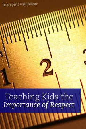 Teaching Kids the Importance of Respect