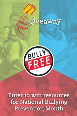 Enter to win resources for National Bullying Prevention Month!