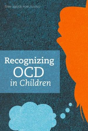 Recognizing OCD in Children