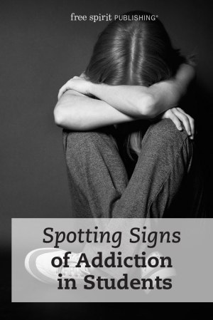 Spotting Signs of Addiction in Students