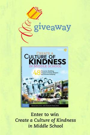 Enter to win Create a Culture of Kindness in Middle School!