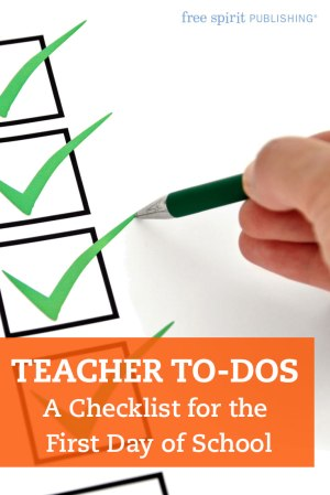 Teacher To-Dos: A Checklist for the First Day of School