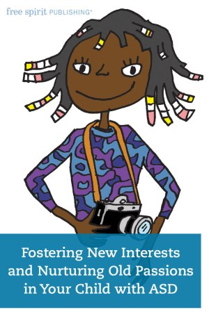 Fostering New Interests and Nurturing Old Passions in Your Child with ASD