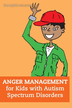 Anger Management for Kids with Autism Spectrum Disorders