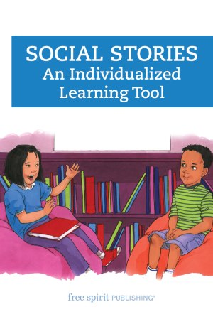 Social Stories: An Individualized Learning Tool