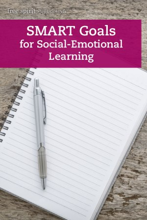 SMART Goals for Social-Emotional Learning