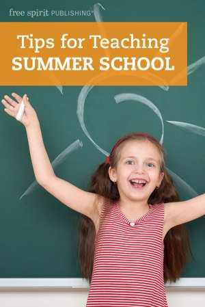 Tips for Teaching Summer School
