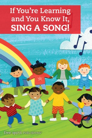 If You're Learning and You Know It, Sing a Song!