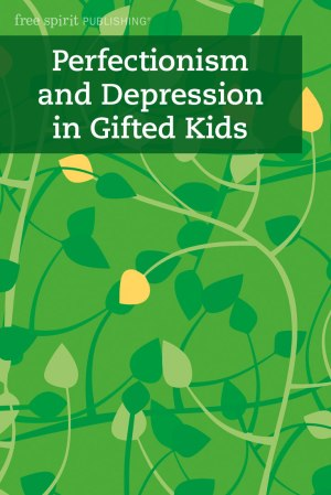 Perfectionism and Depression in Gifted Kids