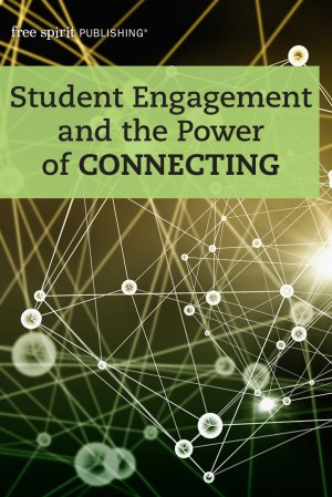 Student Engagement and the Power of Connecting