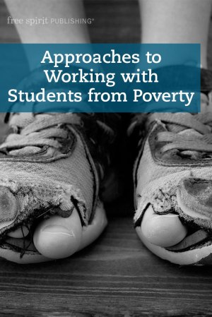 Approaches to Working with Students from Poverty