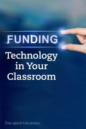 Funding Technology in Your Classroom