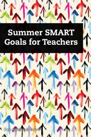 Summer SMART Goals for Teachers