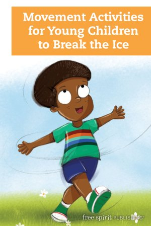 Movement Activities for Young Children to Break the Ice