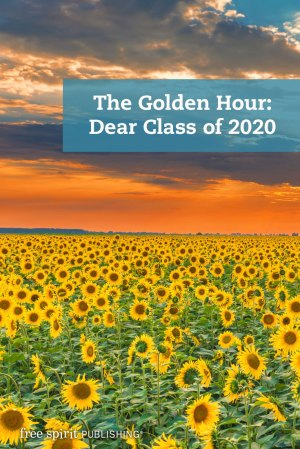 The Golden Hour: Dear Class of 2020
