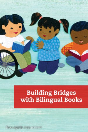 Building Bridges with Bilingual Books