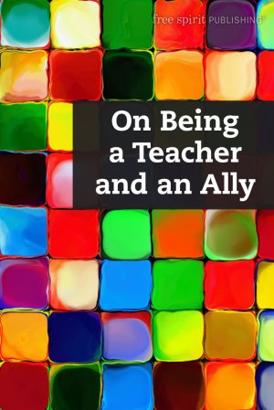 On Being a Teacher and an Ally