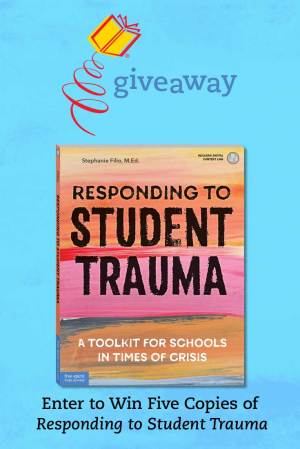 Responding to Student Trauma Giveaway
