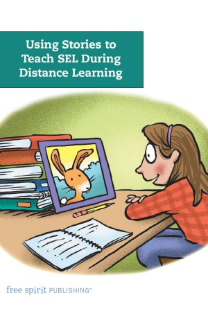 Using Stories to Teach SEL During Distance Learning