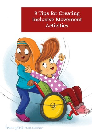 9 Tips for Creating Inclusive Movement Activities