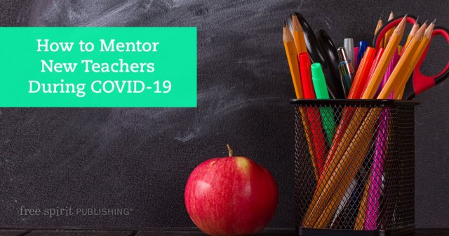 How to Mentor New Teachers During COVID-19