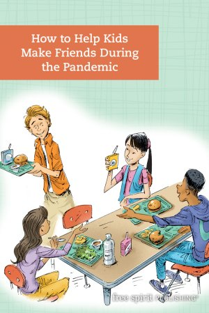 How to Help Kids Make Friends During the Pandemic