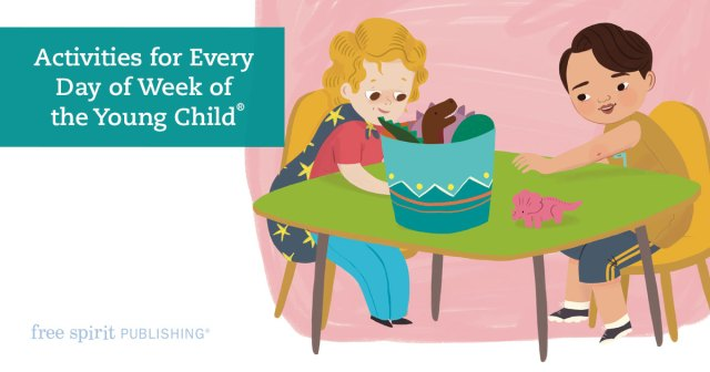 Activities for Every Day of Week of the Young Child®