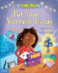 Put Your Worries Away
