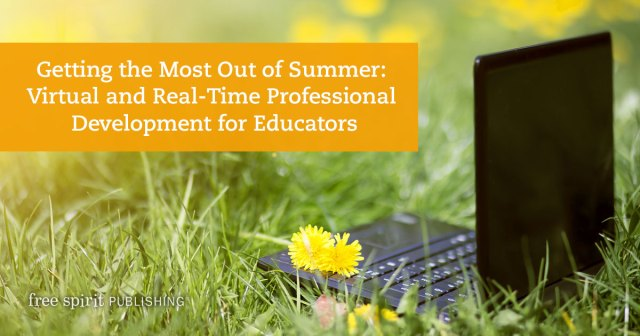 Getting the Most Out of Summer: Virtual and Real-Time Professional Development