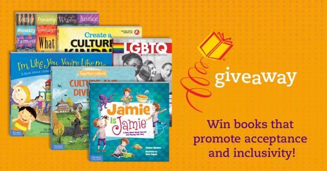 Win books that promote acceptance and inclusivity
