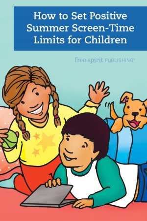 How to Set Positive Summer Screen-Time Limits for Children