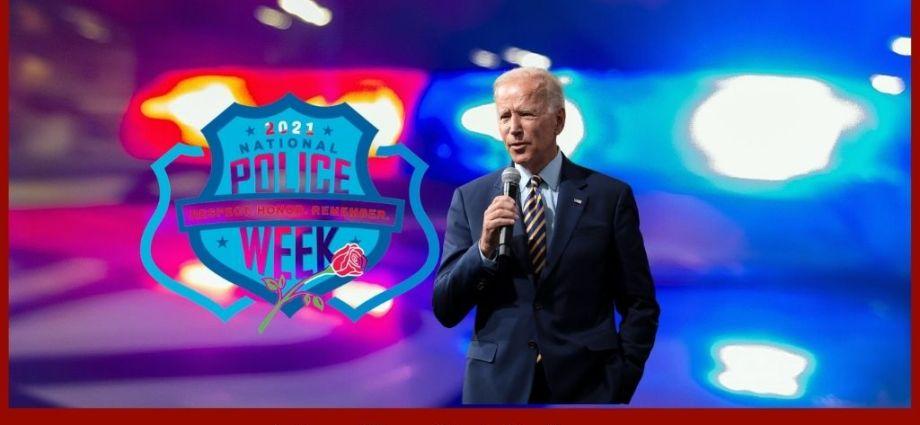 Biden Insults Police In Statement As National Police Week Begins