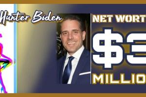 Hunter Biden Net Worth
