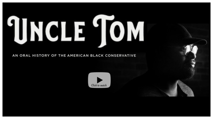 """From Executive Producer Larry Elder Comes """"Uncle Tom"""""""