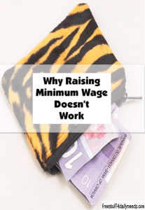 why raising minimum wage doesn't work