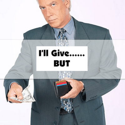 I'll Give—But