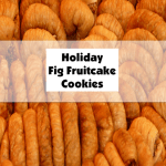 Holiday Fig Fruitcake Cookies